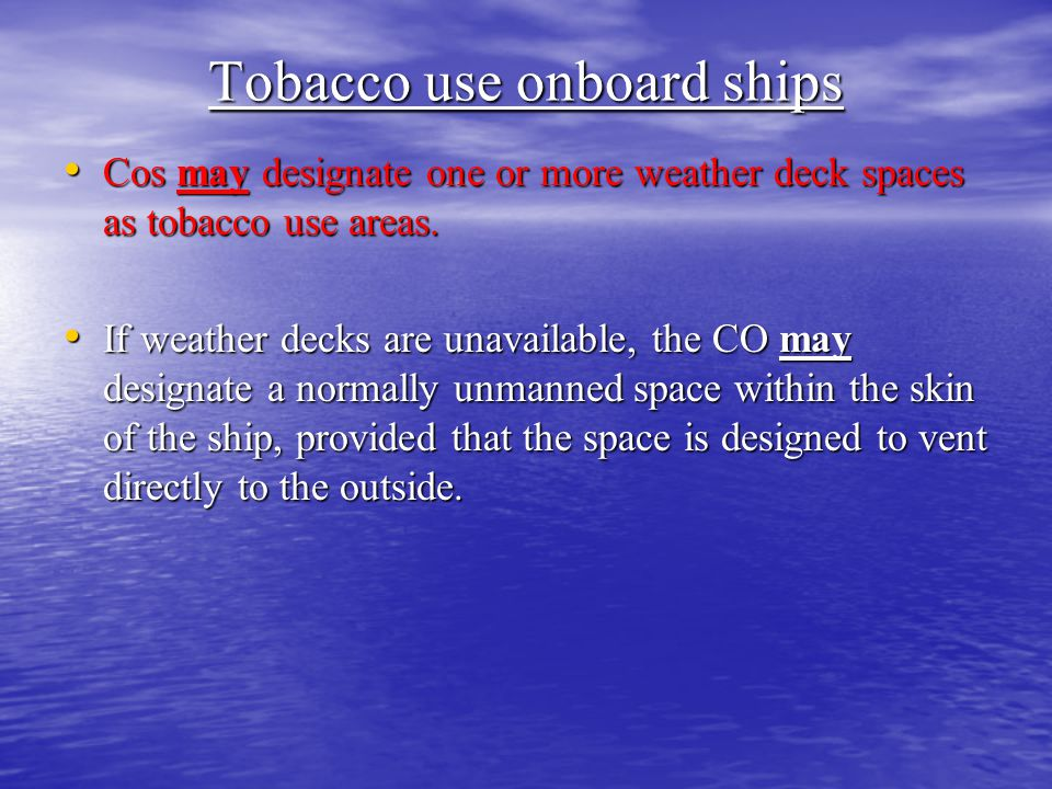 Tobacco use onboard ships
