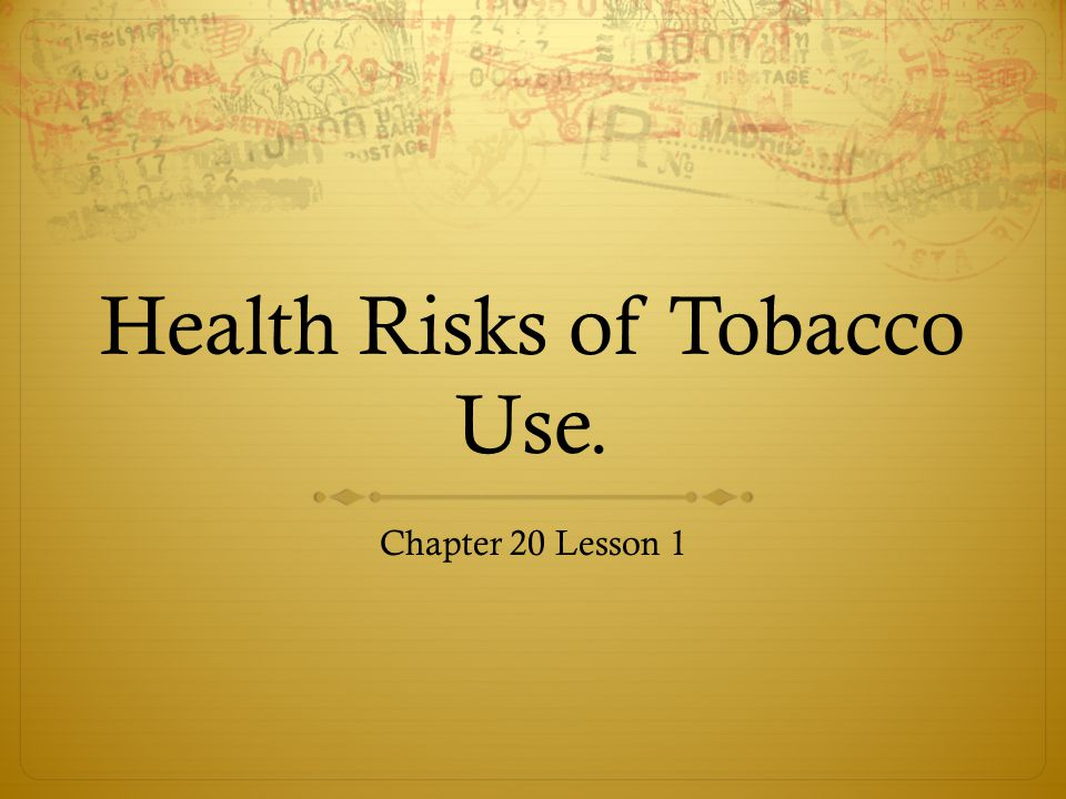 Health Risks of Tobacco Use.