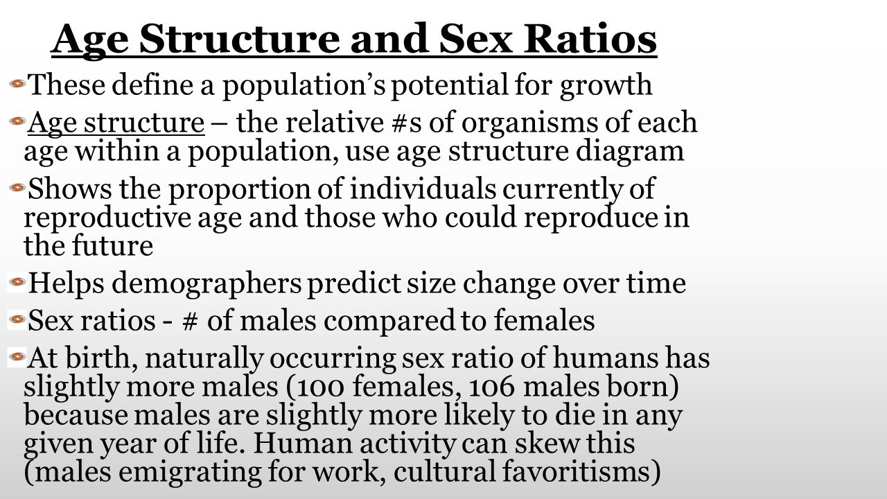 Age Structure and Sex Ratios