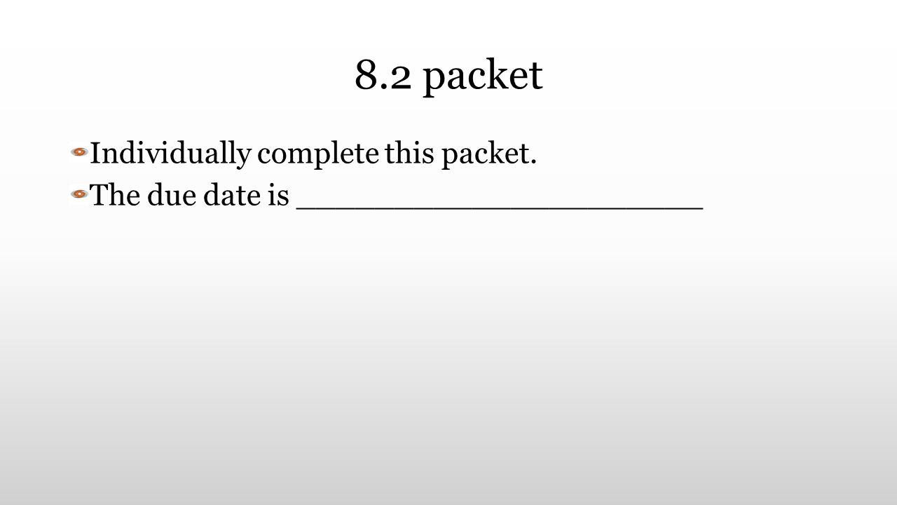 8.2 packet Individually complete this packet.