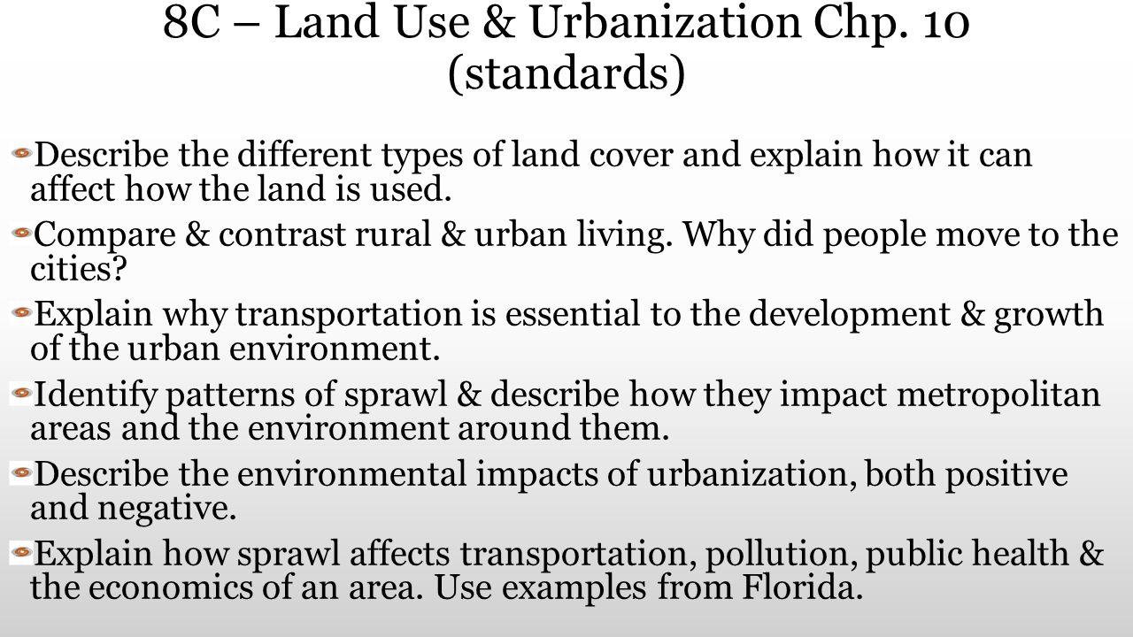 8C – Land Use & Urbanization Chp. 10 (standards)