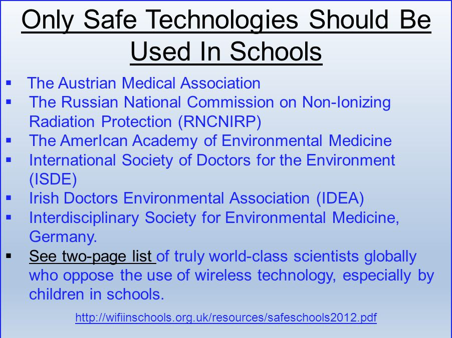 Only Safe Technologies Should Be Used In Schools