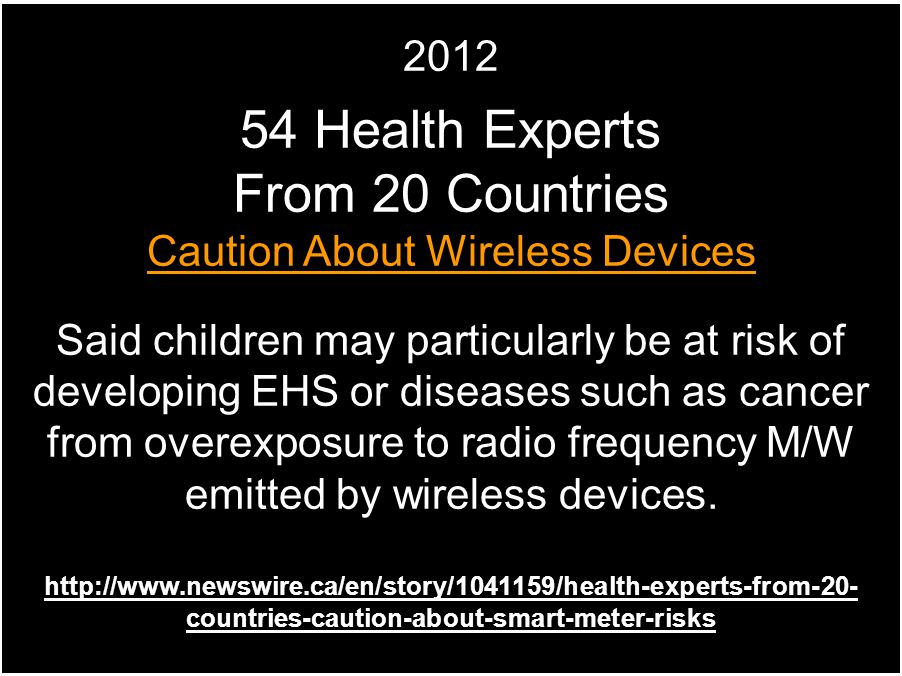From 20 Countries Caution About Wireless Devices