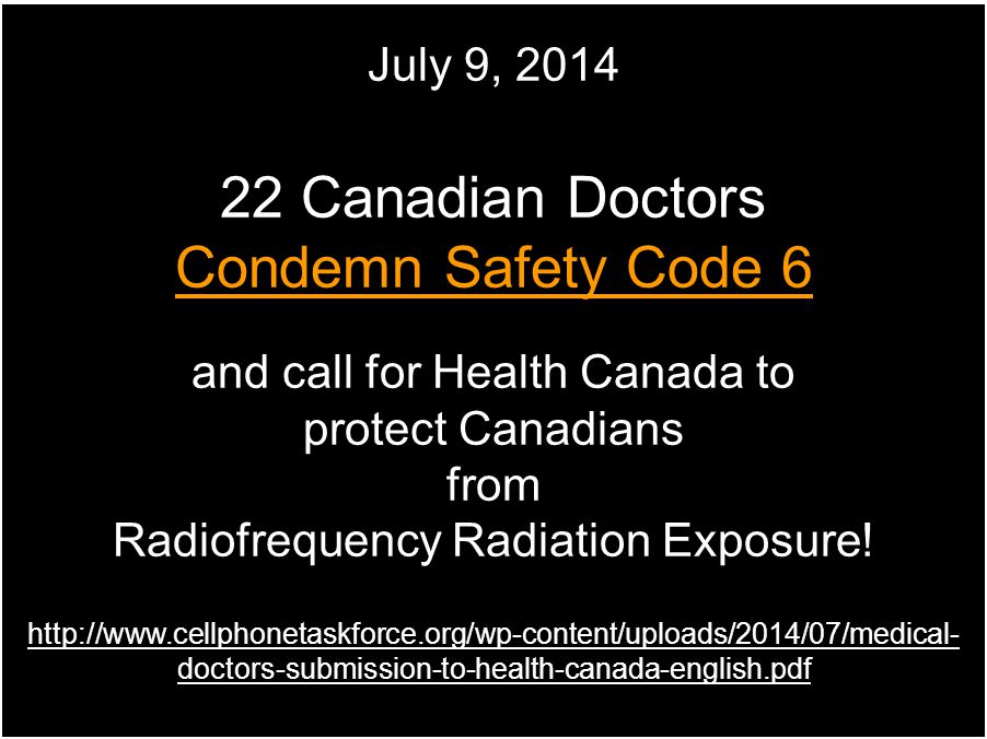 22 Canadian Doctors Condemn Safety Code 6 July 9, 2014