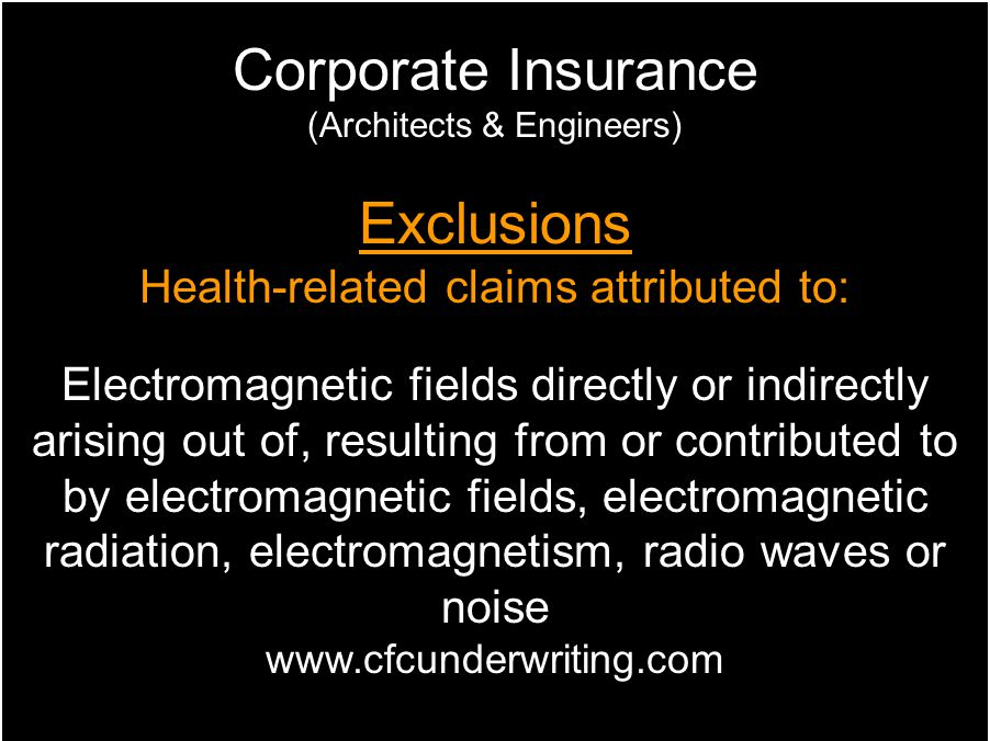 Corporate Insurance Exclusions Health-related claims attributed to: