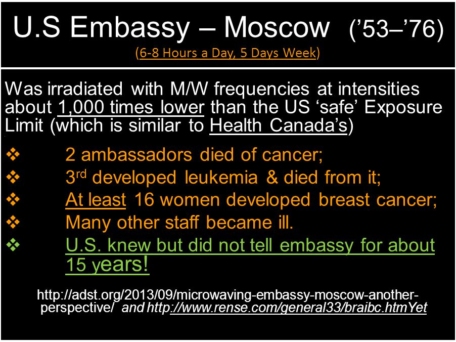 U.S Embassy – Moscow ('53–'76) (6-8 Hours a Day, 5 Days Week)
