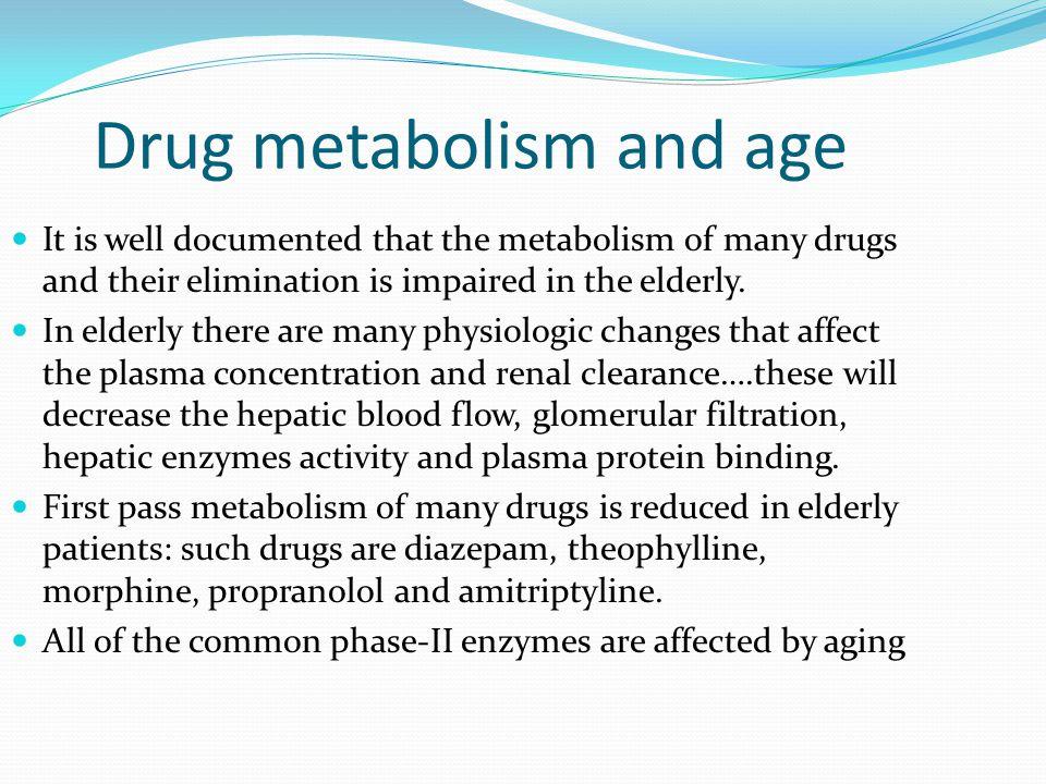 Drug metabolism and age