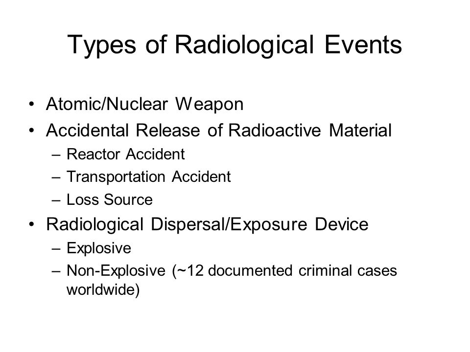 Types of Radiological Events