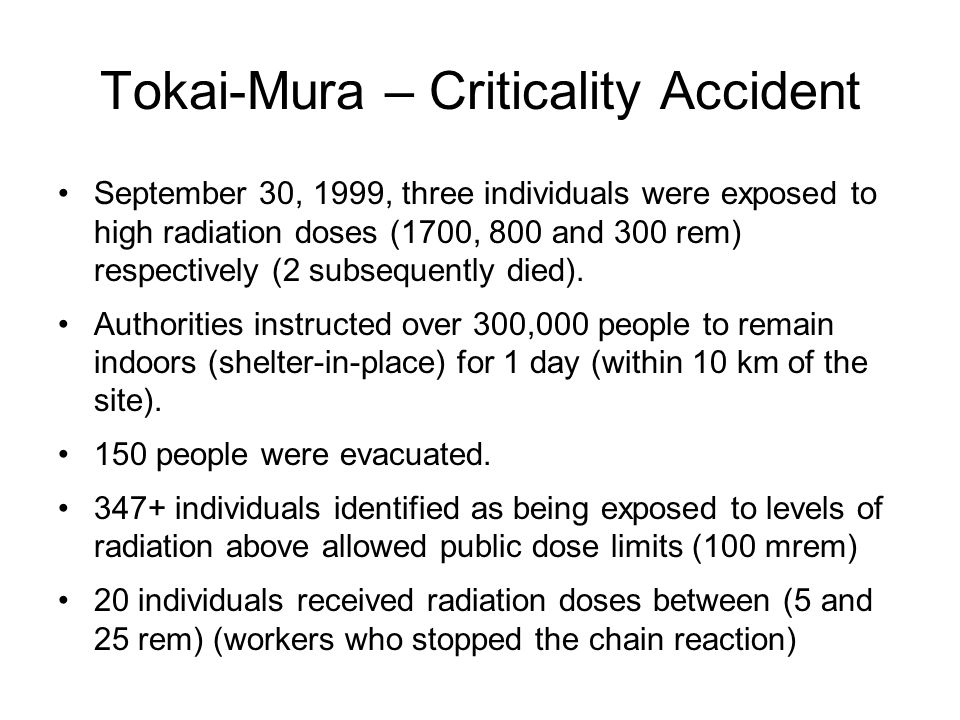 Tokai-Mura – Criticality Accident