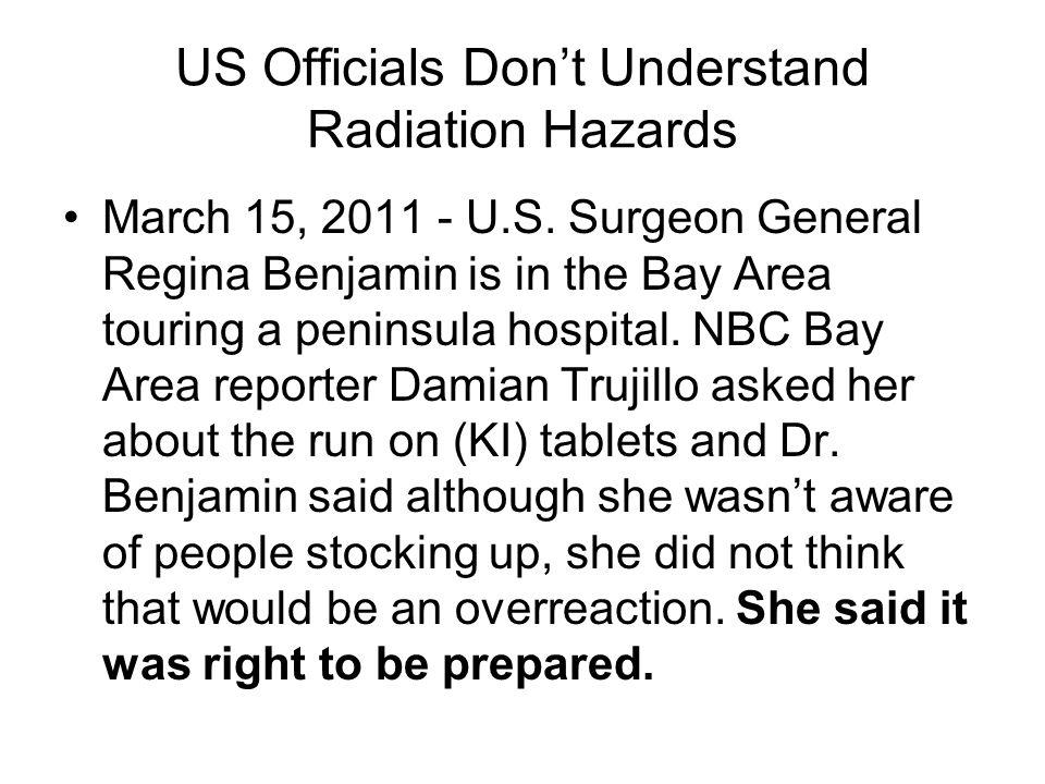 US Officials Don't Understand Radiation Hazards