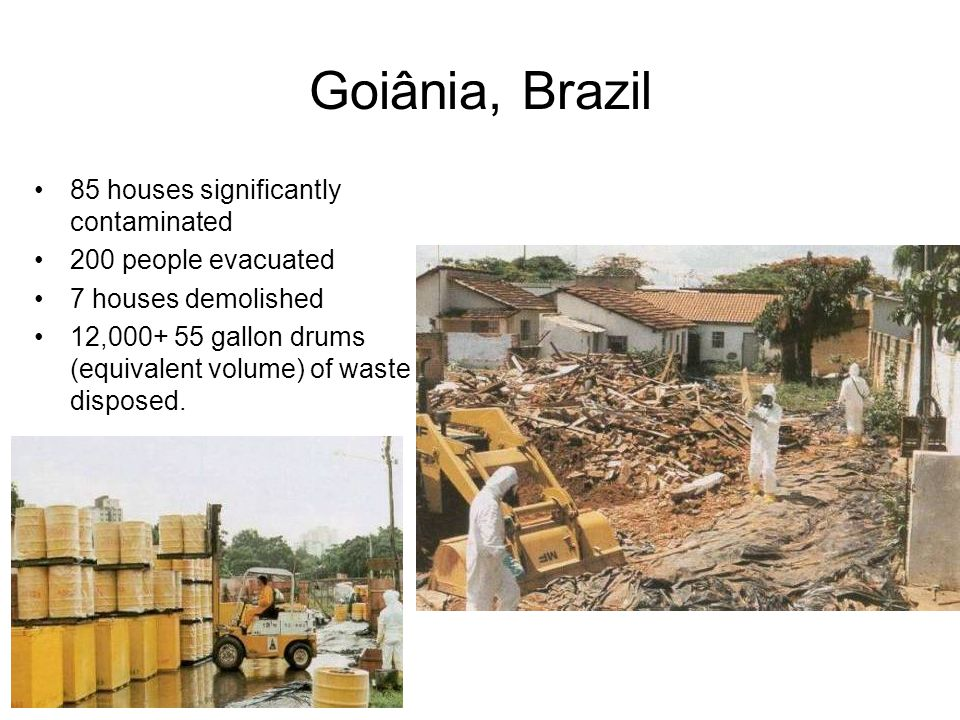 Goiânia, Brazil 85 houses significantly contaminated
