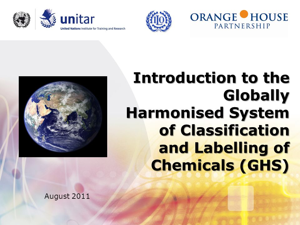 Introduction to the Globally Harmonised System of Classification and Labelling of Chemicals (GHS)