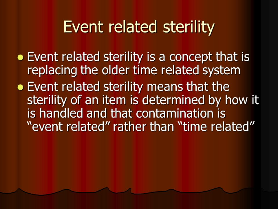 Event related sterility