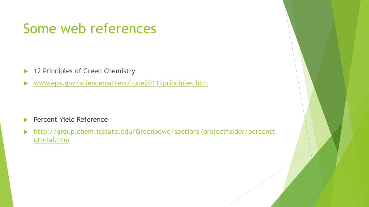 Some web references 12 Principles of Green Chemistry
