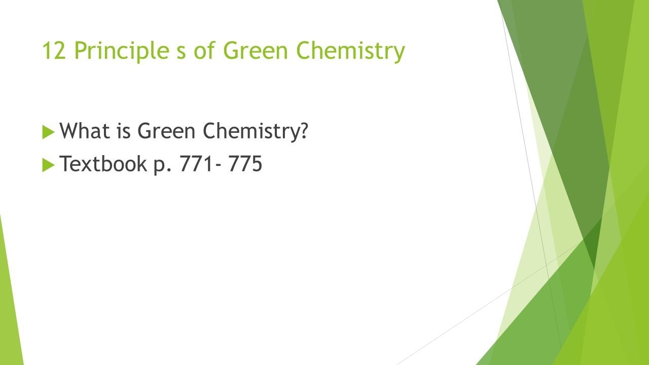 12 Principle s of Green Chemistry