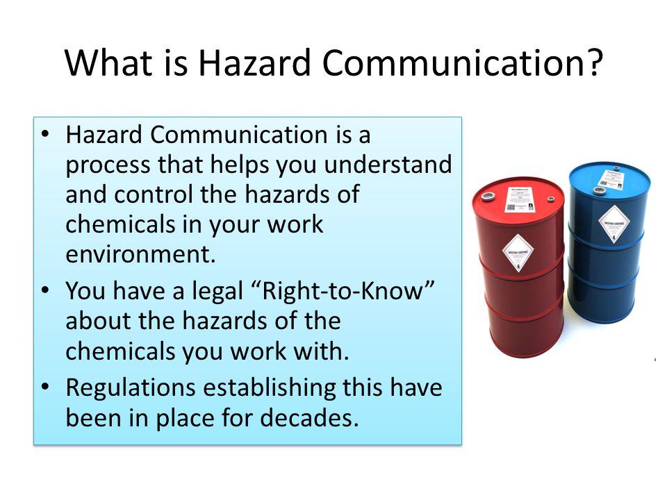 What is Hazard Communication