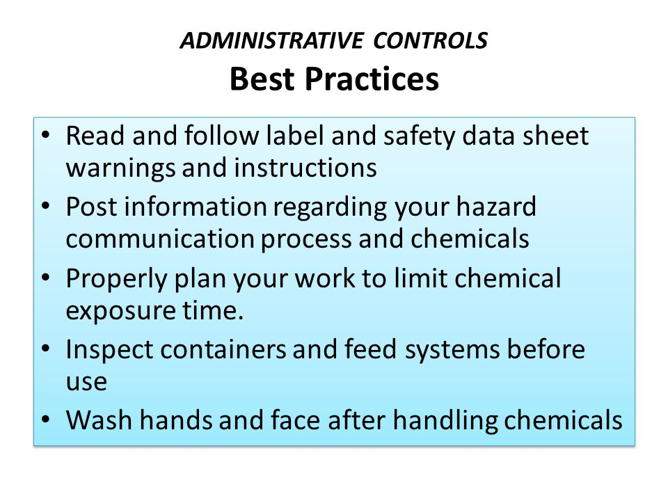 ADMINISTRATIVE CONTROLS Best Practices