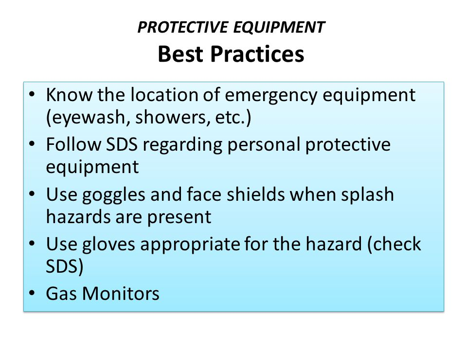 PROTECTIVE EQUIPMENT Best Practices