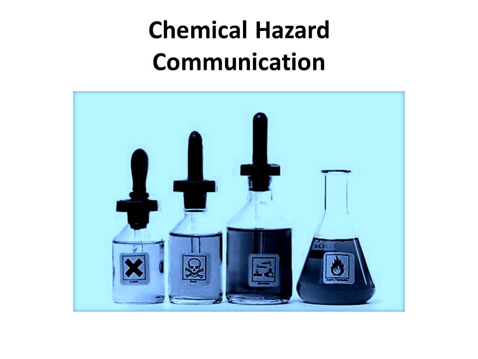 Chemical Hazard Communication