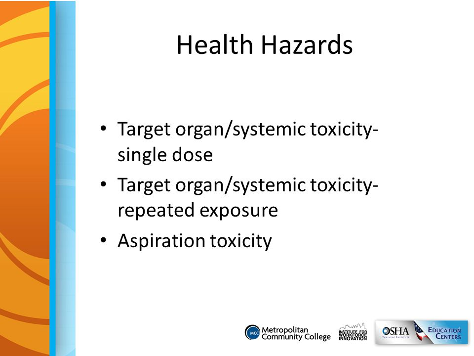 Health Hazards Target organ/systemic toxicity- single dose