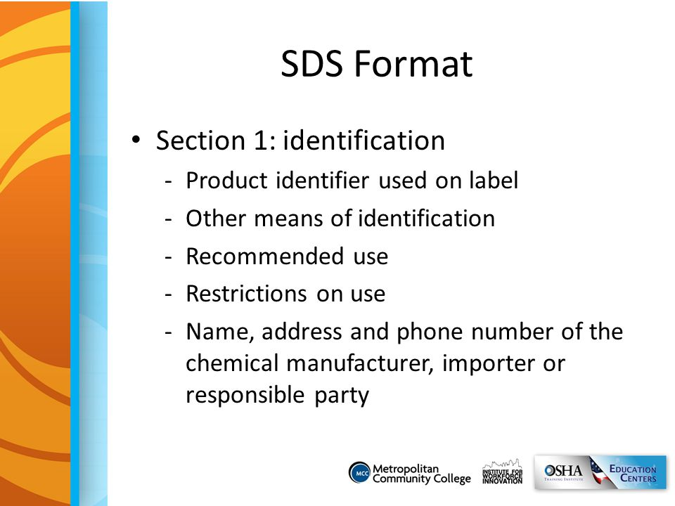 SDS Format Section 1: identification Product identifier used on label