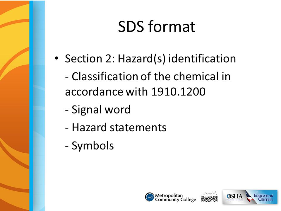 SDS format Section 2: Hazard(s) identification