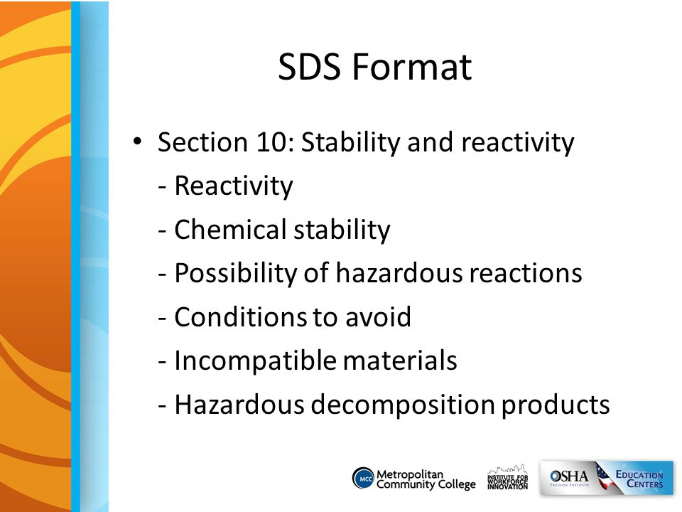 SDS Format Section 10: Stability and reactivity - Reactivity