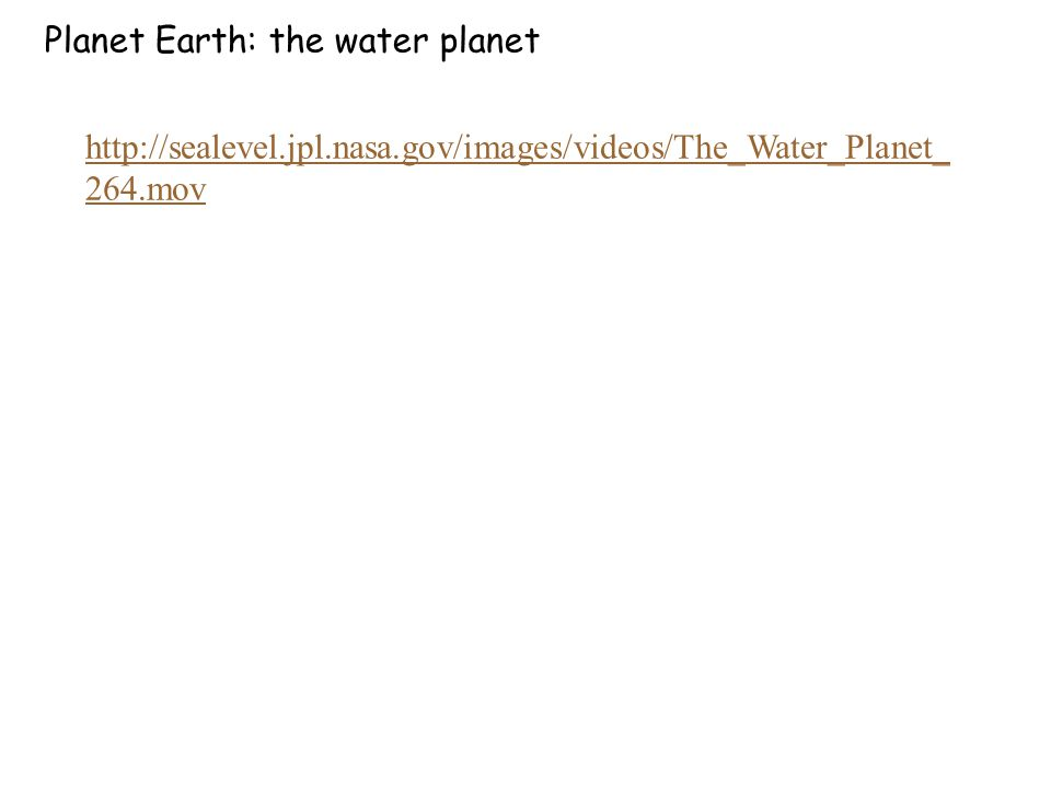 Planet Earth: the water planet
