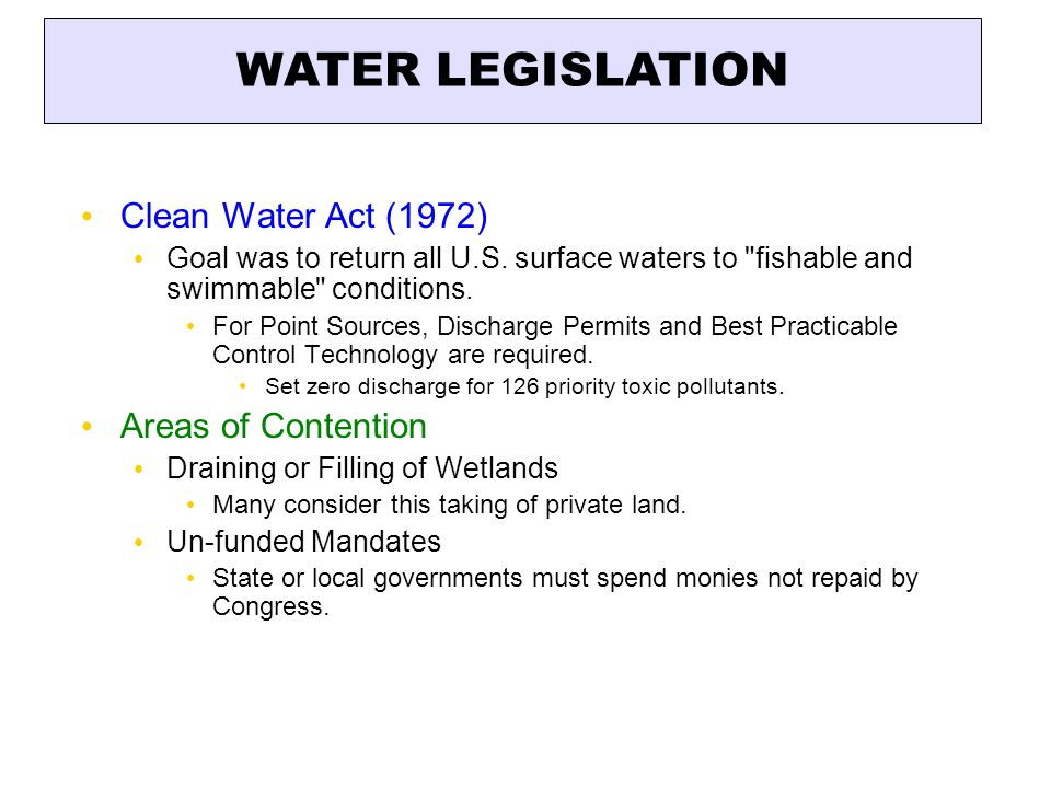 WATER LEGISLATION Clean Water Act (1972) Areas of Contention