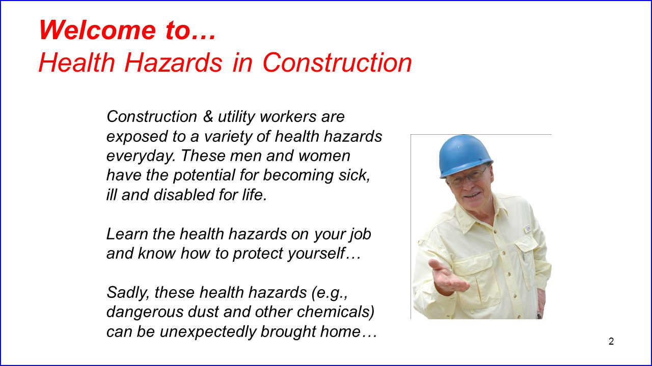 Welcome to… Health Hazards in Construction