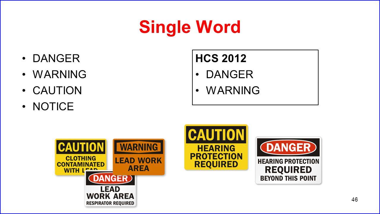 Single Word DANGER WARNING CAUTION NOTICE HCS 2012 DANGER WARNING