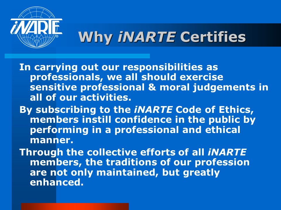 Why iNARTE Certifies