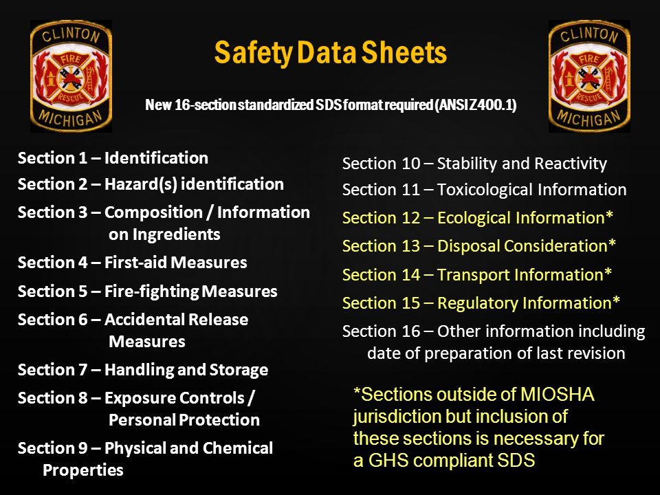 Safety Data Sheets New 16-section standardized SDS format required (ANSI Z400.1)
