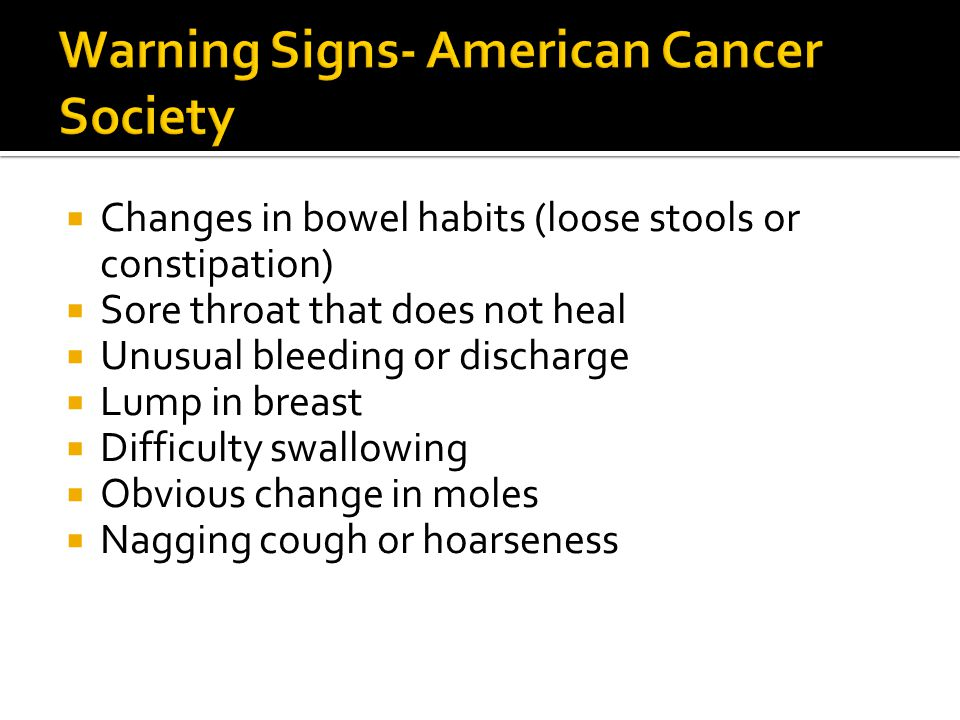 Warning Signs- American Cancer Society