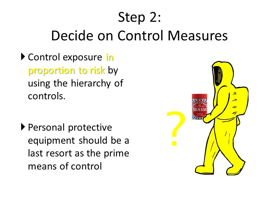 Step 2: Decide on Control Measures