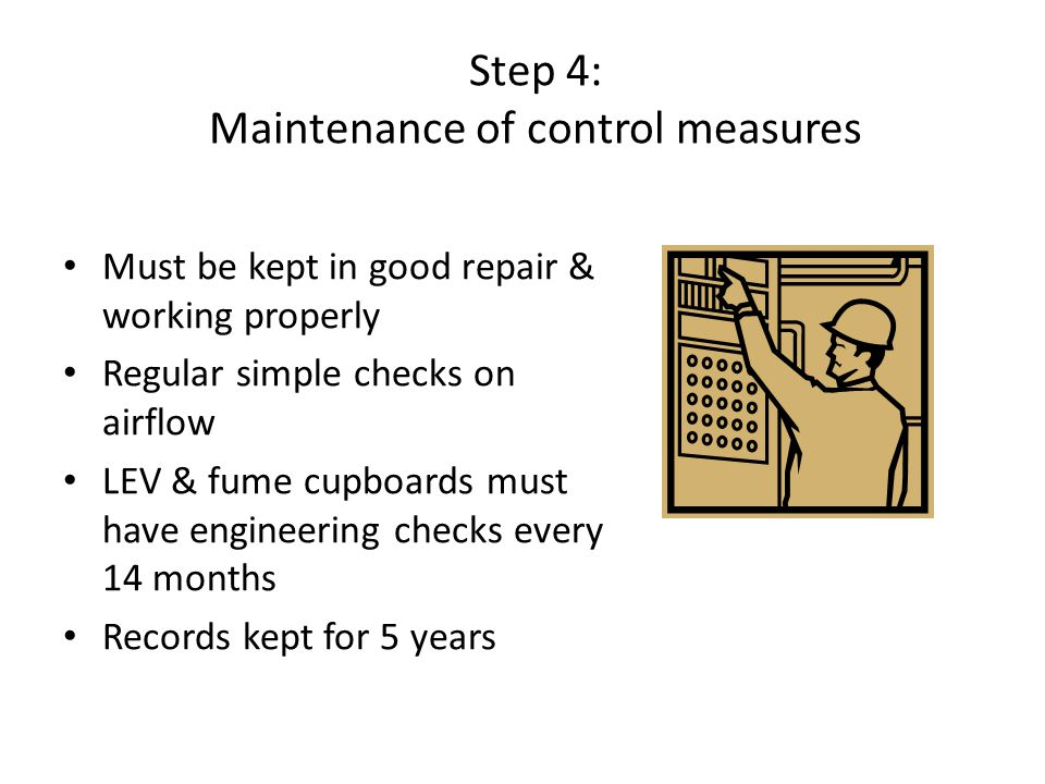 Step 4: Maintenance of control measures