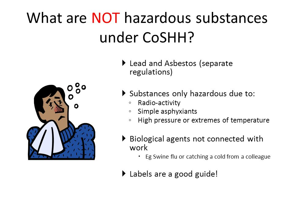 What are NOT hazardous substances under CoSHH