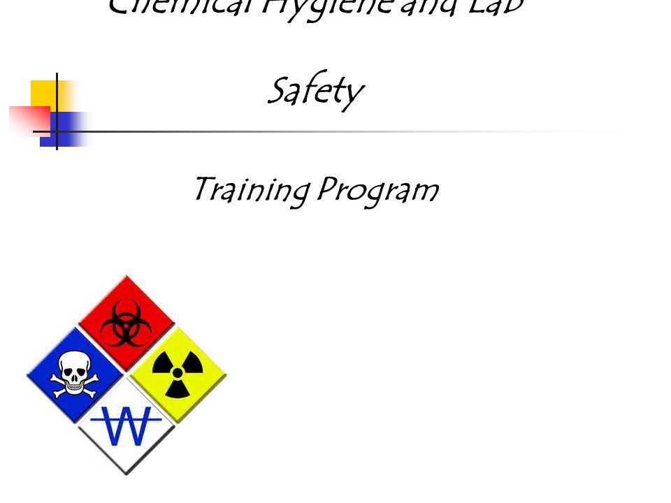 Chemical Hygiene and Lab Safety