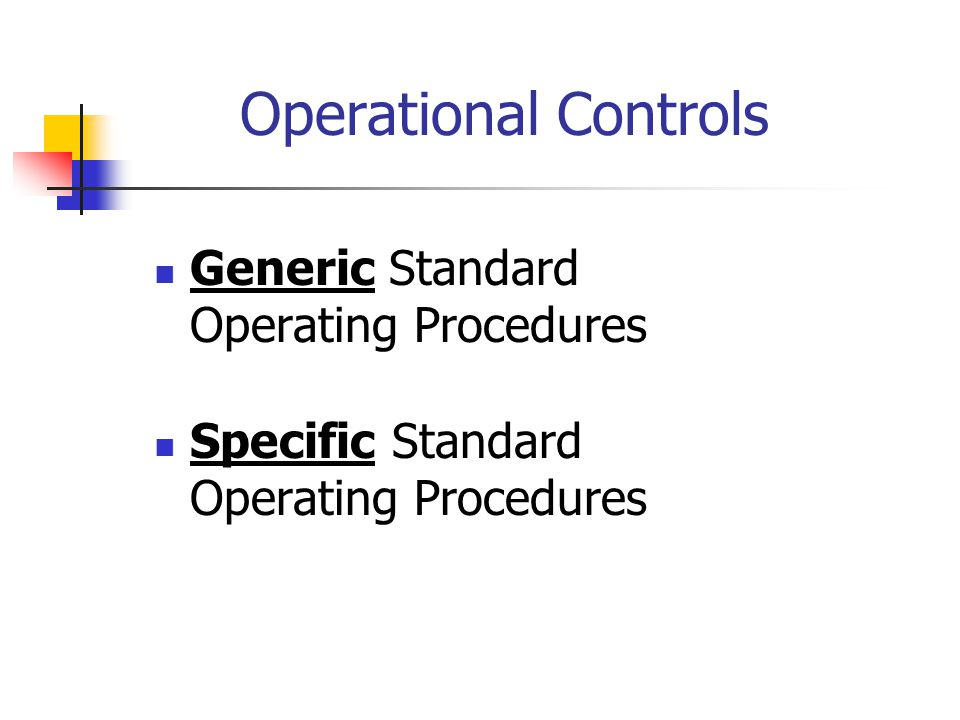 Operational Controls Generic Standard Operating Procedures