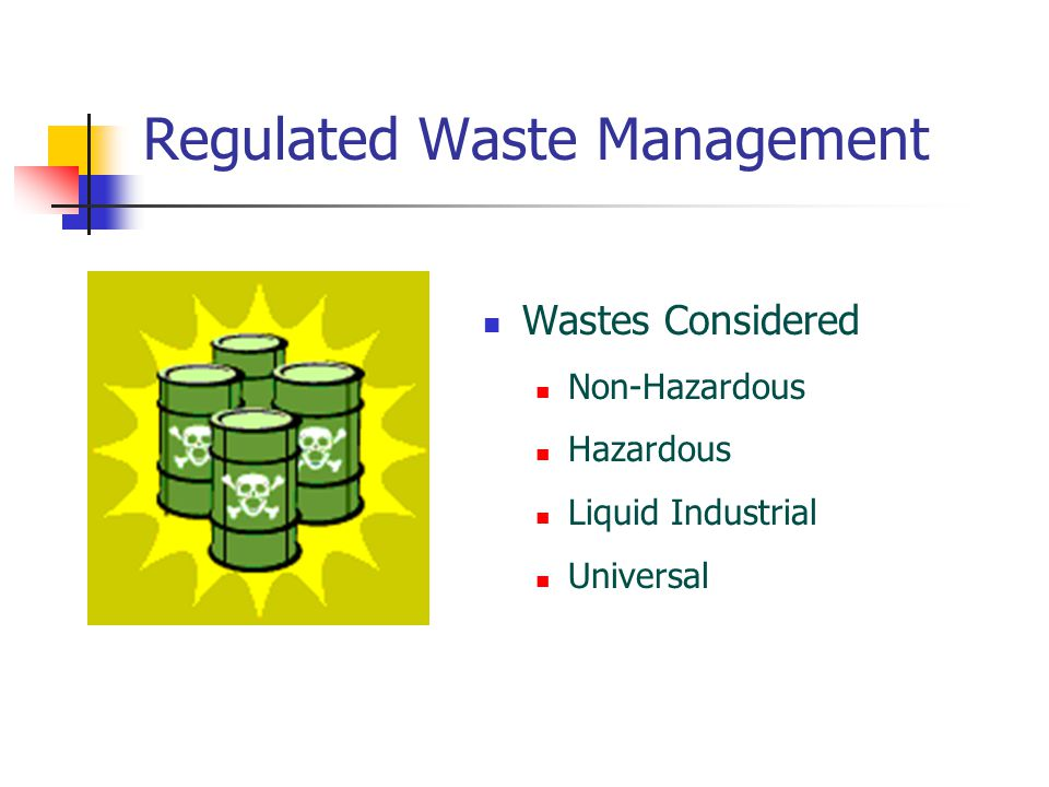 Regulated Waste Management