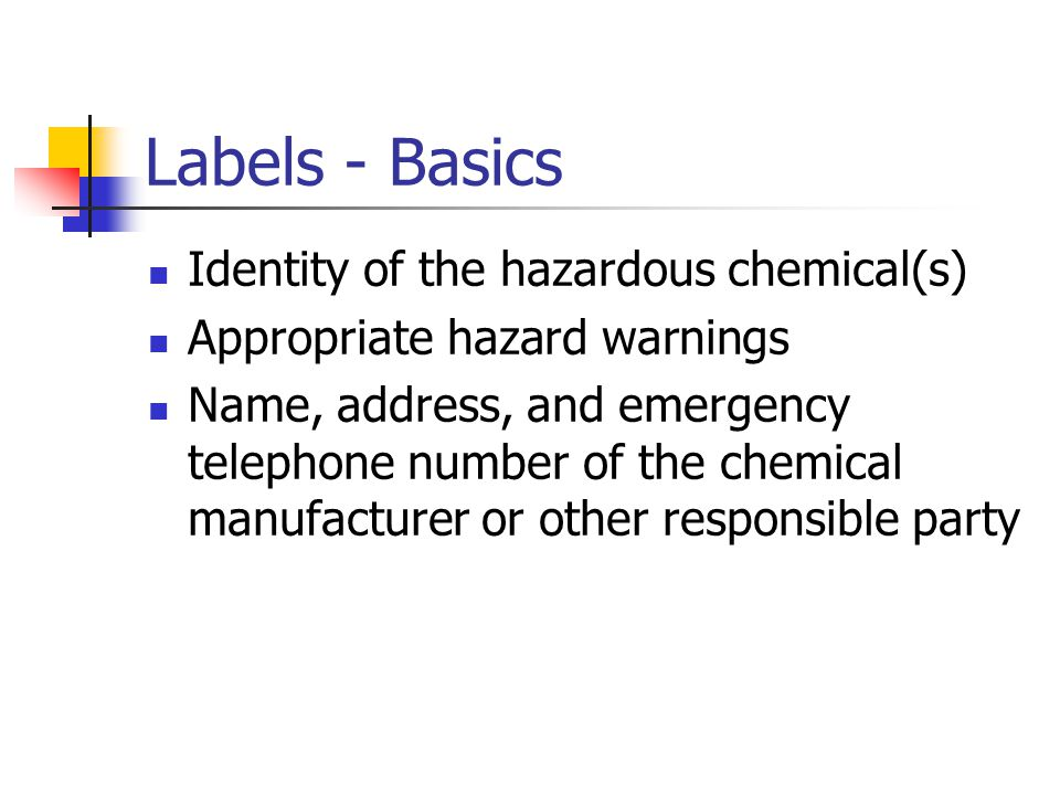 Labels - Basics Identity of the hazardous chemical(s)
