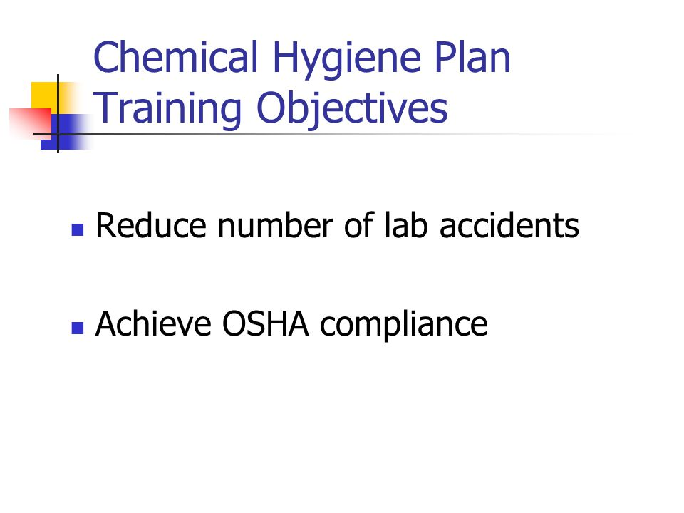 Chemical Hygiene Plan Training Objectives