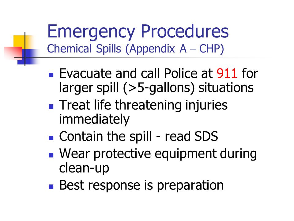 Emergency Procedures Chemical Spills (Appendix A – CHP)