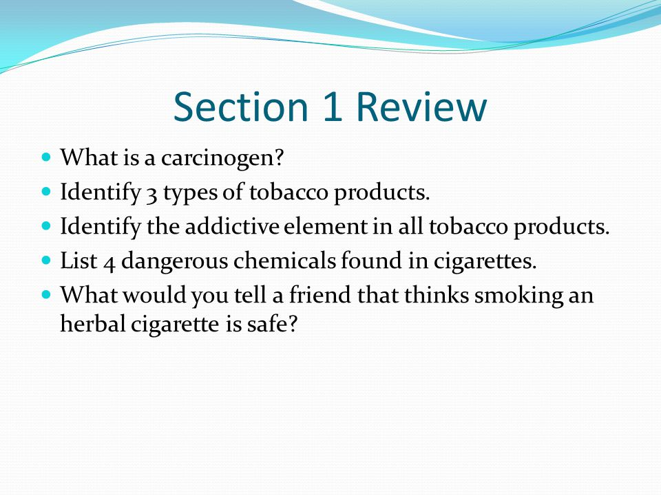 Section 1 Review What is a carcinogen