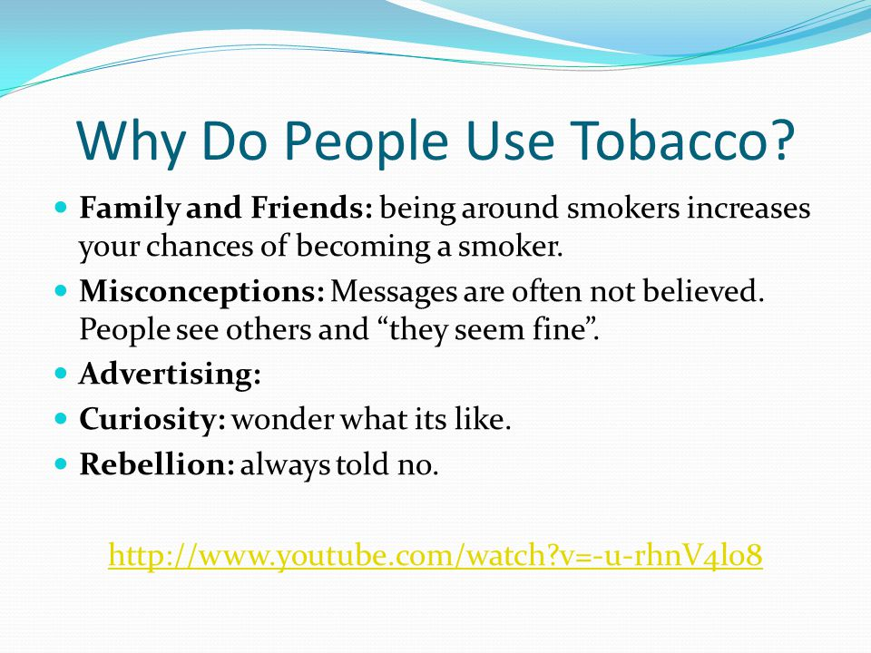 Why Do People Use Tobacco