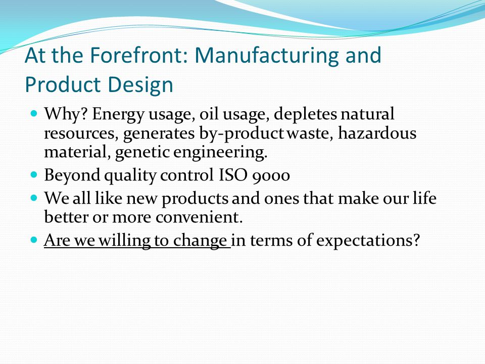 At the Forefront: Manufacturing and Product Design