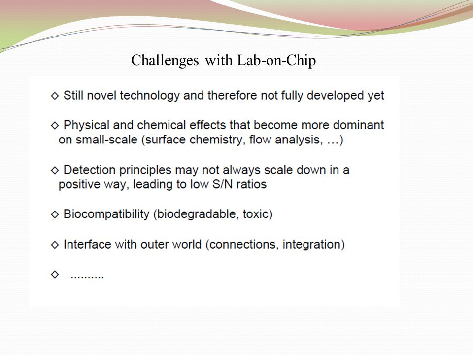 Challenges with Lab-on-Chip