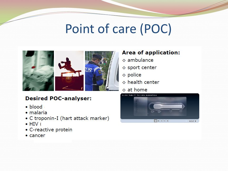 Point of care (POC)