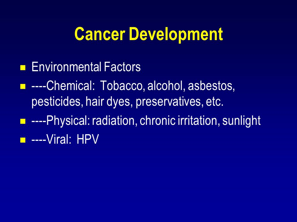 Cancer Development Environmental Factors