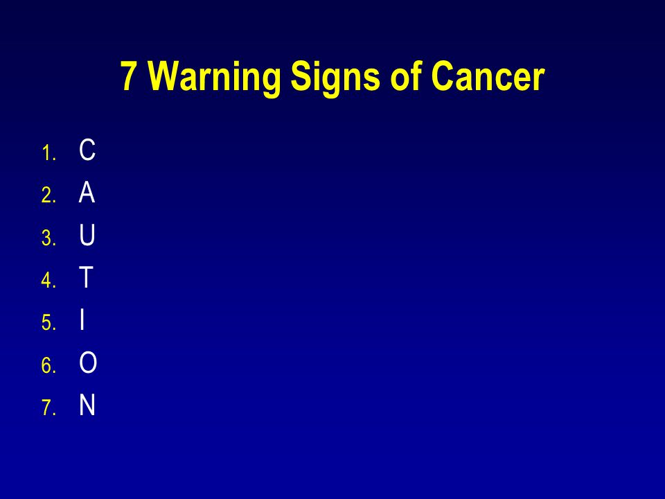 7 Warning Signs of Cancer